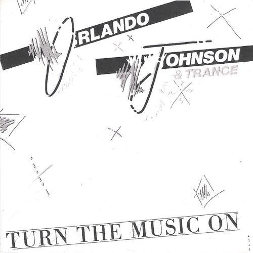 TURN THE MUSIC ON Special US Mix - Orlando Johnson & Trance