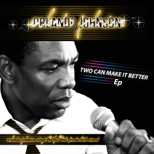 Two Can Make it Better Ep - Orlando Johnson