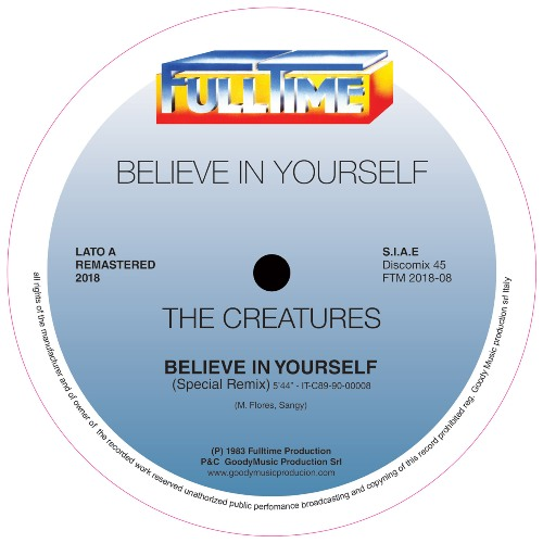 Believe In Yourself (Remastered 2018) - The Creatures