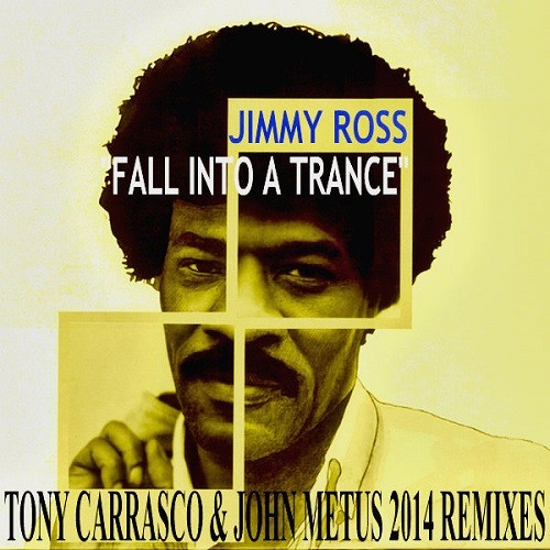 Fall Into A Trance (Tony Carrasco & John Metus 2014 REMIX)