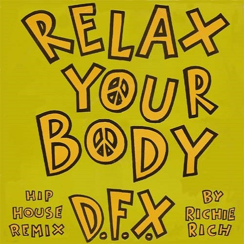 Relax Your Body (hip house remix by Richie Rich)