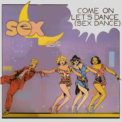 Come On Let s Dance (Sex Dance)